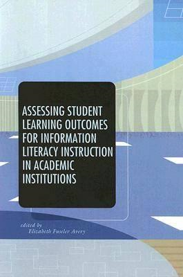 Assessing Student Learning Outcomes for Information Literacy Instruction in Academic Institutions (BOK)