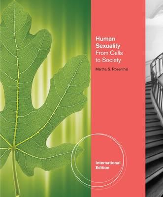 Human Sexuality: From Cells to Society (BOK)