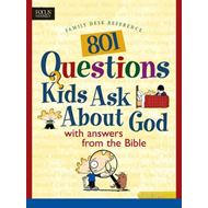 801 Questions Kids Ask about God (BOK)