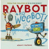 Raybot and Weebot (BOK)