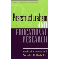 Poststructuralism and Educational Research (BOK)