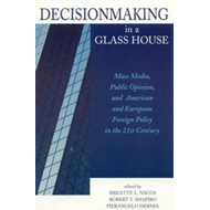 Decisionmaking in a Glass House (BOK)