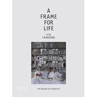 Frame for Life : The Designs of StudioIlse (BOK)