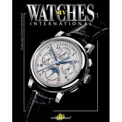 Watches International Volume XIV: Volume 14 (BOK)