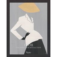 Dior: The New Look Revolution (BOK)