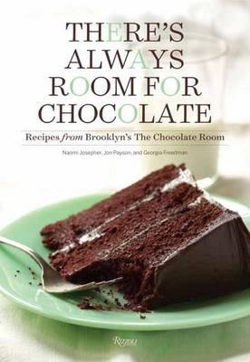 There's Always Room for Chocolate (BOK)