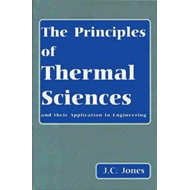 Principles of Thermal Sciences and Their Application to Engi (BOK)
