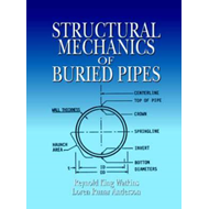 Structural Mechanics of Buried Pipes (BOK)