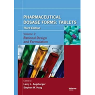Pharmaceutical Dosage Forms - Tablets (BOK)
