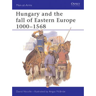 Hungary and the Fall of Eastern Europe, 1000-1568 (BOK)