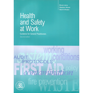 Health and Safety at Work: Guidelines for General Practition (BOK)