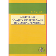 Delivering Quality Diabetes Care in General Practice (BOK)