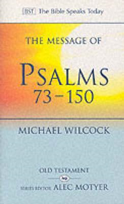 Message of Psalms 73-150 (BOK)