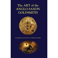 Art of the Anglo-Saxon Goldsmith (BOK)