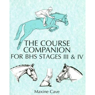 Course Companion for BHS Stages III & IV (BOK)