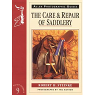 Care and Repair of Saddlery (BOK)