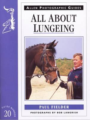 All About Lungeing (BOK)