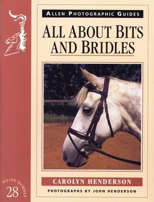 All About Bits and Bridles (BOK)