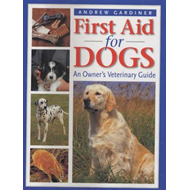 First Aid for Dogs: An Owner's Veterinary Guide (BOK)