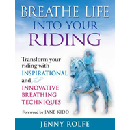 Breathe Life into Your Riding (BOK)