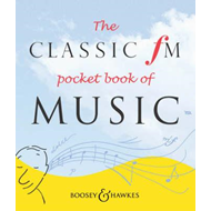 Classic FM Pocket Book of Music (BOK)