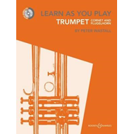 Learn As You Play Trumpet, Cornet and Flugelhorn (BOK)