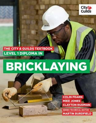 City & Guilds Textbook: Level 1 Diploma in Bricklaying (BOK)