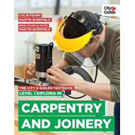 City & Guilds Textbook: Level 1 Diploma in Carpentry & Joine (BOK)