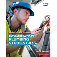 City & Guilds Textbook: Level 2 Diploma in Plumbing Studies (BOK)