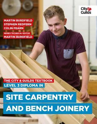 City & Guilds Textbook: Level 3 Diploma in Site Carpentry & (BOK)
