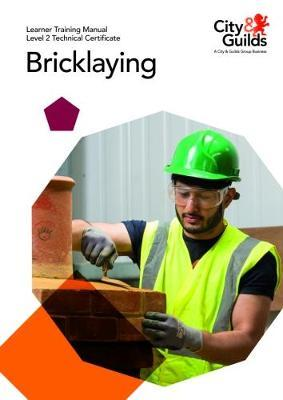 Level 2 Technical Certificate in Bricklaying: Learner Traini (BOK)
