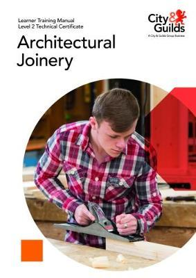 Level 2 Technical Certificate in Architectural Joinery: Lear (BOK)