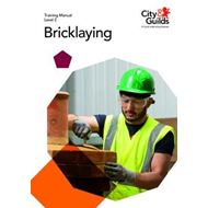 Level 2 Bricklaying: Training Manual (BOK)