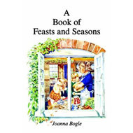 A Book of Feasts and Seasons (BOK)