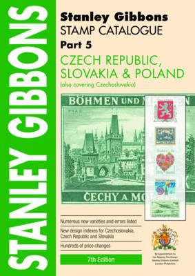 Stanley Gibbons Stamp Catalogue: Czech Republic, Slovakia and Poland (also Covering Czechoslovakia): (BOK)