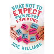What Not to Expect When You're Expecting (BOK)