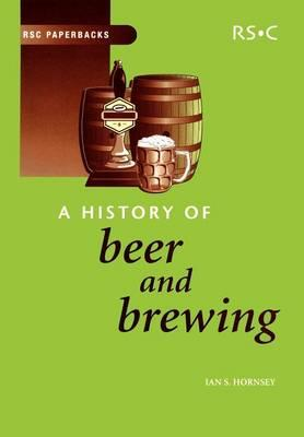A History of Beer and Brewing (BOK)