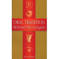 Oral Tradition Behind the Gospels (BOK)