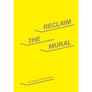 Reclaim the Mural (BOK)