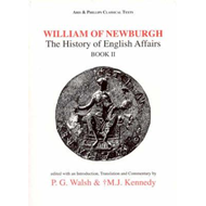 William of Newburgh: Bk. 2: The History of English Affairs (BOK)