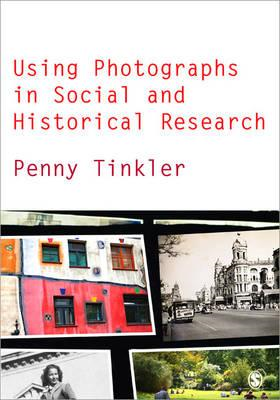 Using Photographs in Social and Historical Research (BOK)