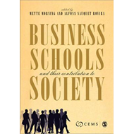 Business Schools and Their Contribution to Society: Which Contribution to Society? (BOK)