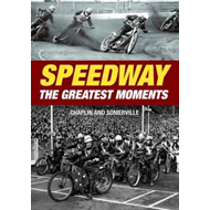 Speedway - The Greatest Moments (BOK)
