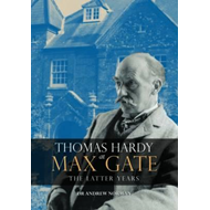 Thomas Hardy at Max Gate (BOK)