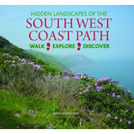 Hidden Landscapes of the South West Coast Path (BOK)