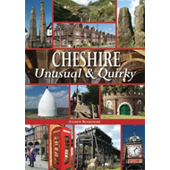 Cheshire Unusual & Quirky (BOK)