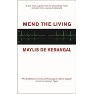 Mend the Living (BOK)