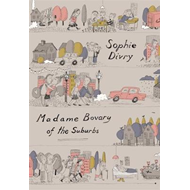 Madame Bovary of the Suburbs (BOK)