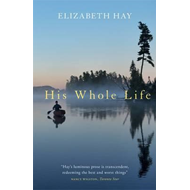 His Whole Life (BOK)