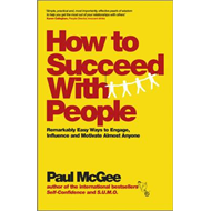 How to Succeed with People (BOK)